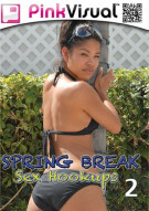 Spring Break Sex Hookups 2 Porn Movie