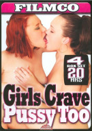 Girls Crave Pussy Too Porn Movie