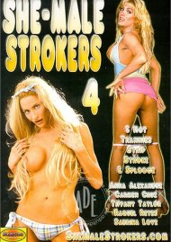 She-Male Strokers 4 Porn Movie