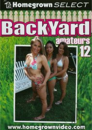 Backyard Amateurs #12 Porn Video