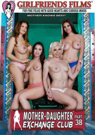 Mother-Daughter Exchange Club Part 38 Porn Movie