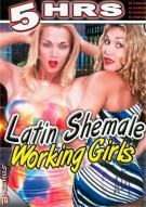 Latin Shemale Working Girls Porn Movie