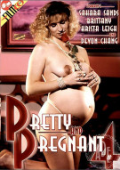 Pretty and Pregnant 4 Porn Movie