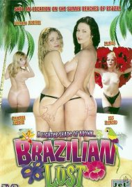 Brazilian Lust Porn Movie