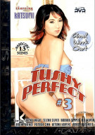 Tushy Perfect #3 Porn Movie