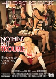 Nothin But Trouble Porn Video