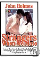 Strangers When We Mate Porn Movie