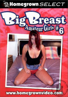 Big Breast Amateur Girls #6 Porn Movie