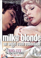 Milky Blonde: An Angel Cash Collection Porn Video