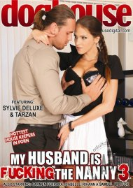 My Husband Is Fucking The Nanny 3 Porn Movie