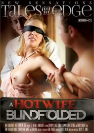 Stream A Hot Wife Blindfolded HD Porn Video from New Sensations!