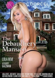 The Debauchery Mansion DVD Image from Marc Dorcel.