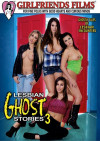 Lesbian Ghost Stories 3 Porn Movie
