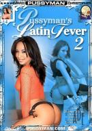 Pussymans Latin Fever 2 Porn Movie