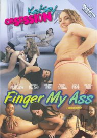 Kelsey Obsession: Finger My Ass Porn Movie