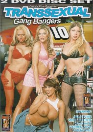 Transsexual Gang Bangers 10 Porn Video