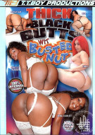 Thick Black Butts With Busted Nut Porn Movie