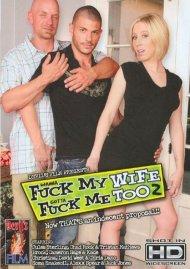 Wanna Fuck My Wife Gotta Fuck Me Too 2 Porn Video