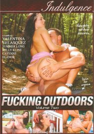 Fucking Outdoors Vol. 2 Porn Video