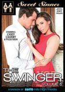 Stream The Swinger 5 Porn Movie from Sweet Sinner.