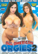 All American Orgies 2 Porn Movie