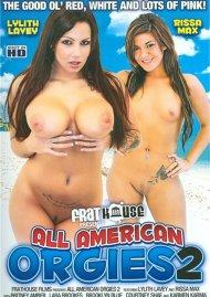 All American Orgies 2 Porn Movie