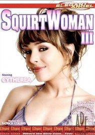 Squirtwoman 3 Porn Movie