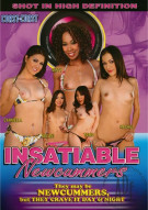 Insatiable Newcummers Porn Movie