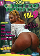 Ghetto Booty: The XXL Series Vol. 9 Porn Movie