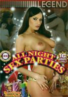 All Night Sex Parties Porn Movie