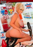 I Love Big Toys #26 Porn Video