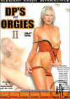 DPs and Orgies 2 Porn Movie