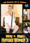 Dirty & Kinky Mature Women 2 Porn Movie