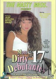 More Dirty Debutantes #17 Porn Video