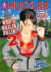 Whos Nailin Palin? 2 Porn Movie