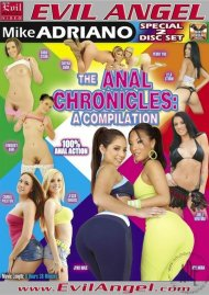 Anal Chronicles, The: A Compilation Porn Movie