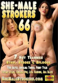 She-Male Strokers 66 Porn Movie