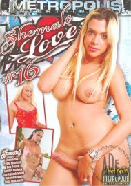 Shemale Love #16 Porn Movie