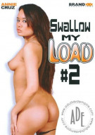 Swallow My Load #2 Porn Movie