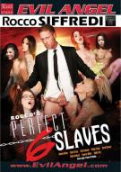 Roccos Perfect Slaves #6 Porn Movie