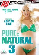Pure & Natural 3 Porn Video