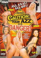 Caution: Your Azz is in Danger Porn Movie