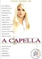 """""""A"""" Capella Porn Movie"""