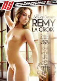 The Sexual Desires Of Remy La Croix