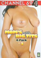 Moms With Big Tits 4-Pack #3 Porn Movie