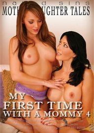 My First Time With A Mommy 4 Porn Movie