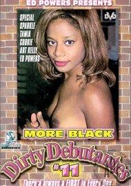 More Black Dirty Debutantes #11 Porn Movie