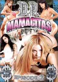 D.P. Mamacitas 2 Porn Video