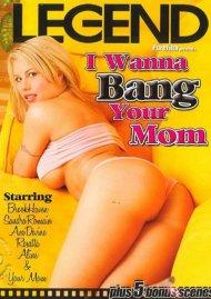 I Wanna Bang Your Mom Porn Video