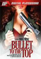 Bullet To The Top Porn Movie